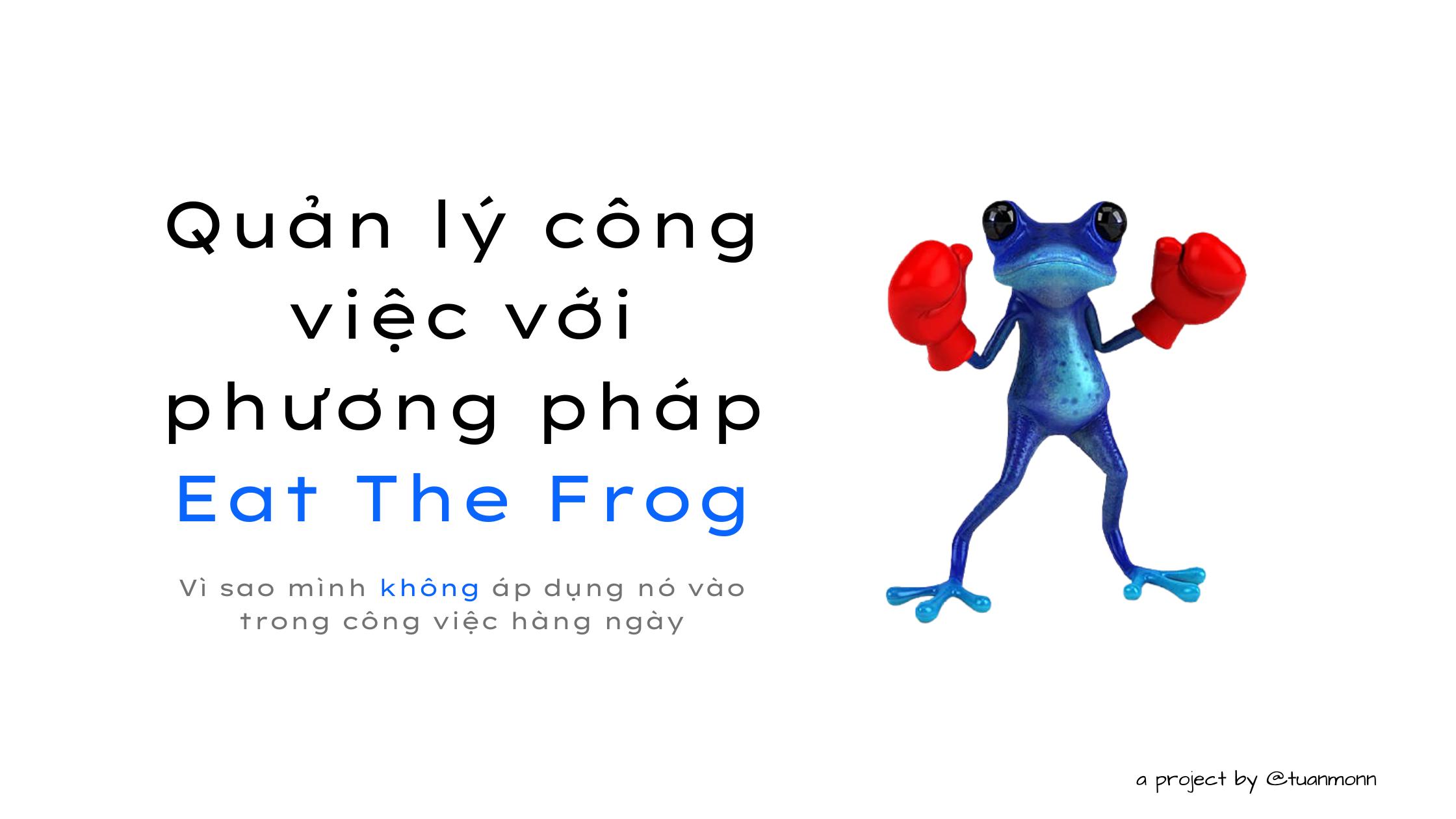 phuong-phap-eat-the-frog